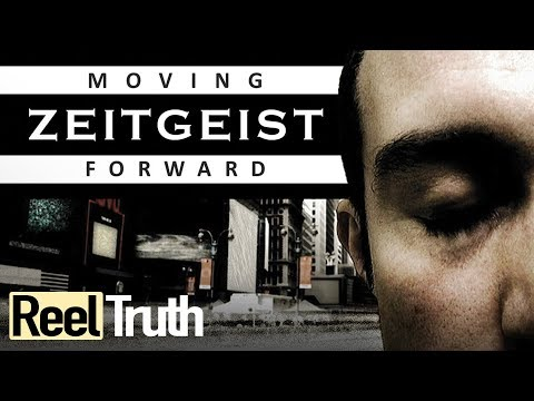 Zeitgeist Moving Forward (VostFR)